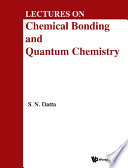 Lectures On Chemical Bonding And Quantum Chemistry