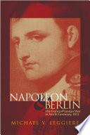 Napoleon and Berlin