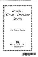 World s Great Adventure Stories