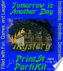 Tomorrow Is Another Day Mystery Party Kit for 4 Boys and 4 Girls Plus an Audience