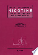 """Analytical Determination of Nicotine and Related Compounds and their Metabolites"" by J.W. Gorrod, P. Jacob III"