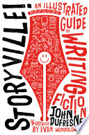 Storyville   An Illustrated Guide to Writing Fiction Book
