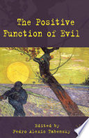The Positive Function Of Evil