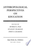 Anthropological perspectives on education