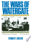 The Wars of Watergate  The Last Crisis of Richard Nixon Book PDF