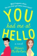 You Had Me At Hello Book