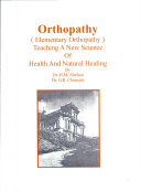 Orthopathy  Teaching New Science of Health and Natural Healing