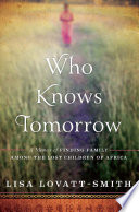 Who Knows Tomorrow