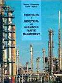 Strategies of Industrial and Hazardous Waste Management