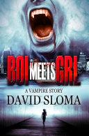 Boi Meets Grl: A Vampire Story Pdf/ePub eBook