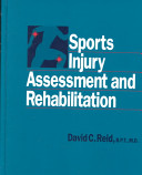 Sports Injury Assessment and Rehabilitation