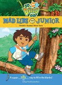 Go  Diego  Go  Mad Libs Junior