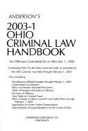 Anderson s 2003 1 Ohio Criminal Law Handbook Book