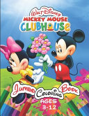 Walt Disney Mickey Mouse Clubhouse Jumbo Coloring Book Age 3-12