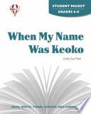 When My Name Was Keoko Novel Units Student Packet