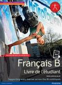 Cover of Pearson Baccalaureate: French B Student Book Bundle: Livre de L'Etudiant