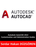 Autodesk AutoCAD 2022 Customization and Administration Guides     E BOOK