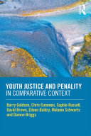 Youth Justice and Penality in Comparative Context