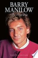 Barry Manilow  The Biography