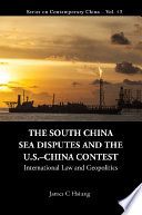 South China Sea Disputes And The Us china Contest  The  International Law And Geopolitics Book