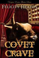 Covet and Crave