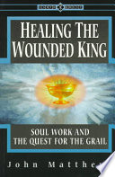Healing the Wounded King