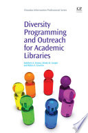 Diversity Programming And Outreach For Academic Libraries Book PDF