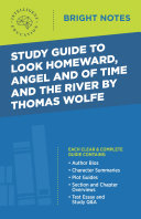Study Guide to Look Homeward, Angel, and Of Time and the River by Thomas Wolfe