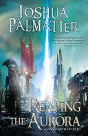 Reaping the Aurora [Pdf/ePub] eBook