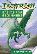 DragonArt Basics for Beginners
