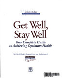 Get Well  Stay Well