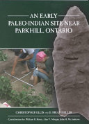 An Early Paleo Indian Site Near Parkhill  Ontario Book