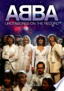 Abba   Uncensored on the Record