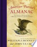 """The American Patriot's Almanac: Daily Readings on America"" by William J. Bennett, John T.E. Cribb"