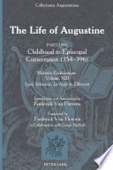 The Life of Augustine: Childhood to Episcopal consecration (354-395)