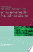 Schlüsselwerke der Postcolonial Studies