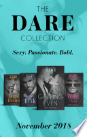 The Dare Collection November 2018  Worth the Risk  The Mortimers  Wealthy   Wicked    Legal Desire   Wild Child   Getting Even
