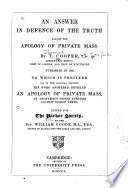 An Answer in Defense of the Truth Against the Apology of Private Mass Book PDF