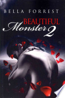 Beautiful Monster 2