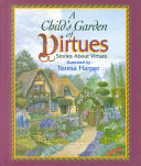 A Child s Garden of Virtues