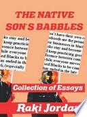 The Native Son s Babbles