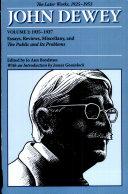 John Dewey The Later Works, 1925-1953