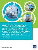 Waste to Energy in the Age of the Circular Economy