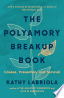 The Polyamory Breakup Book