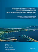 Tunnels and Underground Cities  Engineering and Innovation Meet Archaeology  Architecture and Art