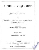 Notes and Queries: A Medium of Inter-Communication for Literary Men, Artists, Antiquaries, Genealogists, Etc