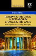Resolving the Crisis in Research by Changing the Game