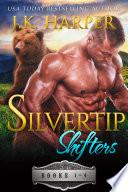 Silvertip Shifters Books 1 4  Bear Shifter Romance Series Box Set