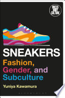 Cover of Sneakers : fashion, gender, and subculture