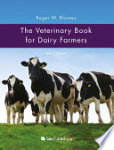 The Veterinary Book for Dairy Farmers Book